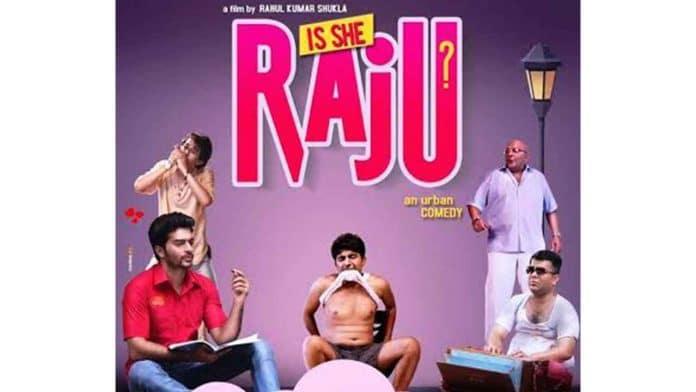Is She Raju Movie Trailer