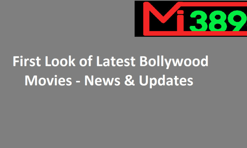 Check Out The First Look Of Latest Bollywood Movies