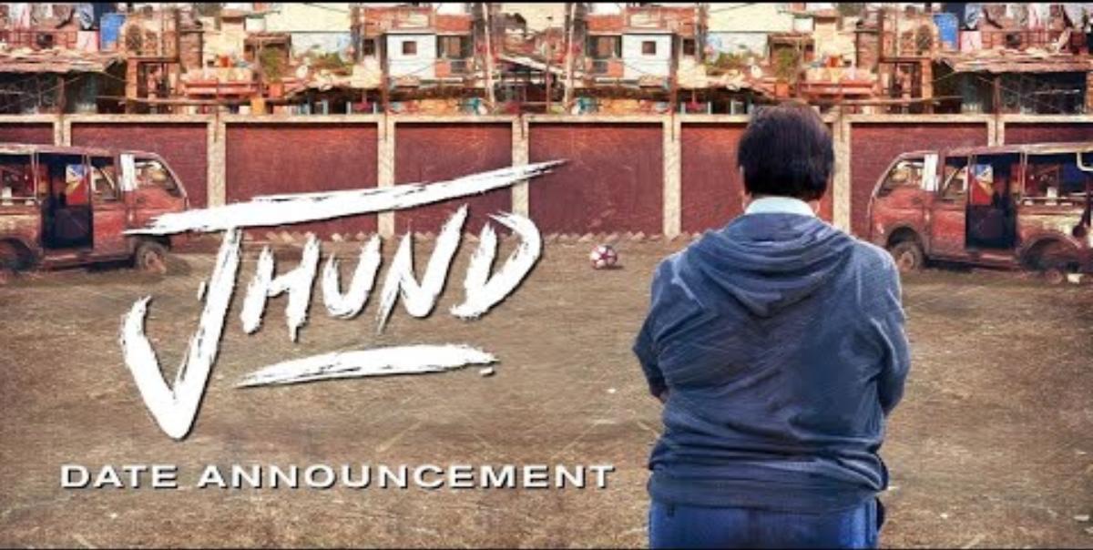 Jhund Upcoming Movie