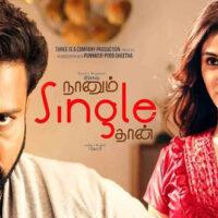 Naanum Single Thaan Full Movie Download Leaked Online HD