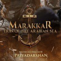 Marakkar: Lion of the Arabian Sea Movie News, Trailer, and Other Details