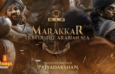Marakkar: Lion of the Arabian Sea Movie